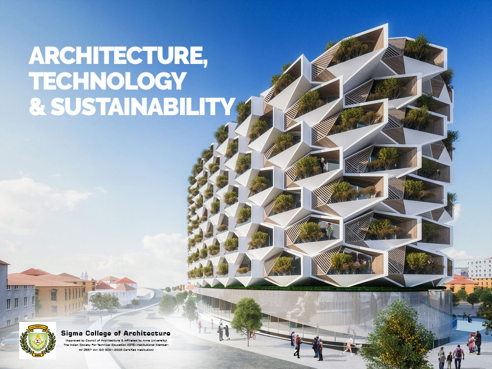 Architecture, Technology and Sustainability