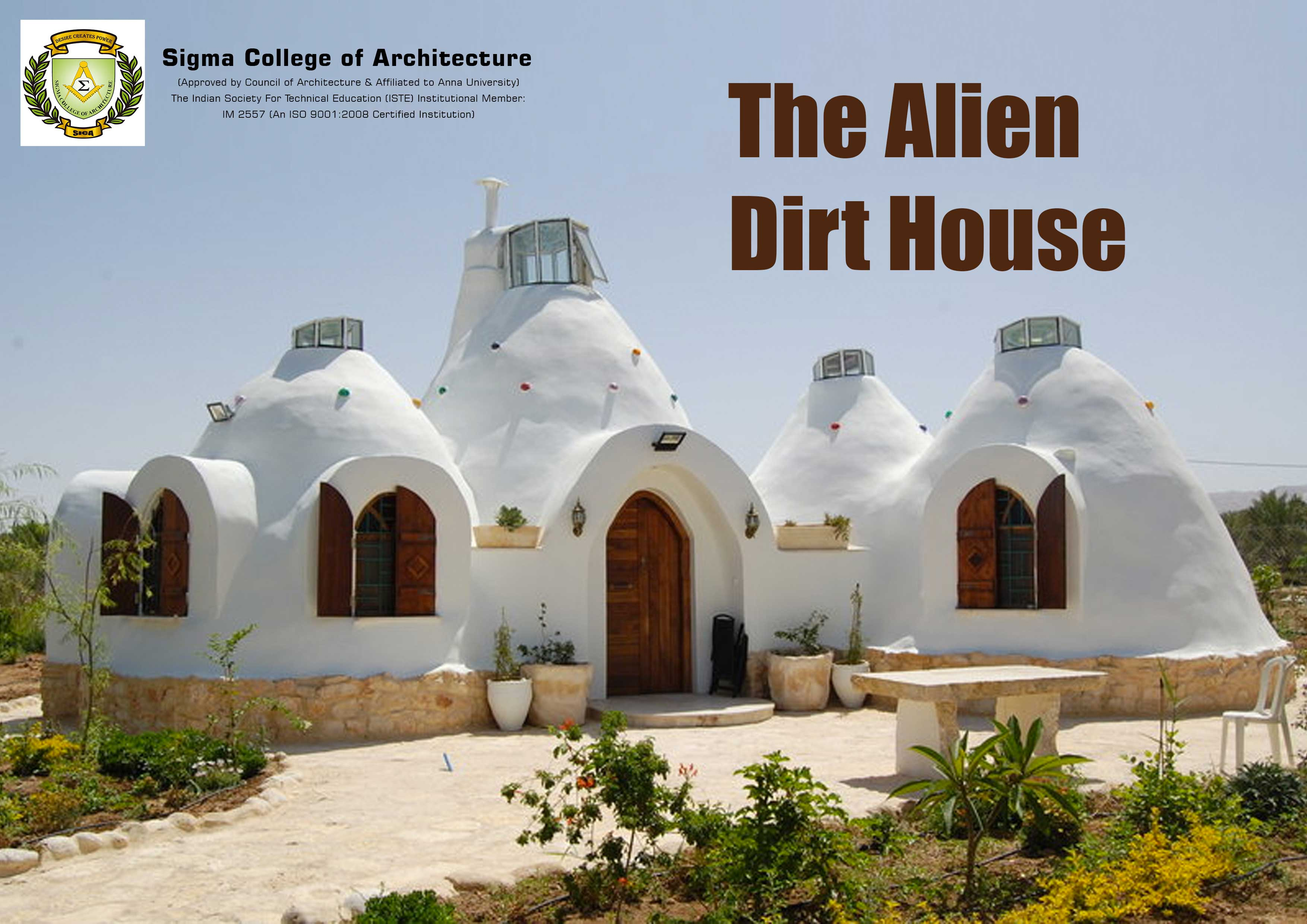 The Alien Dirt House