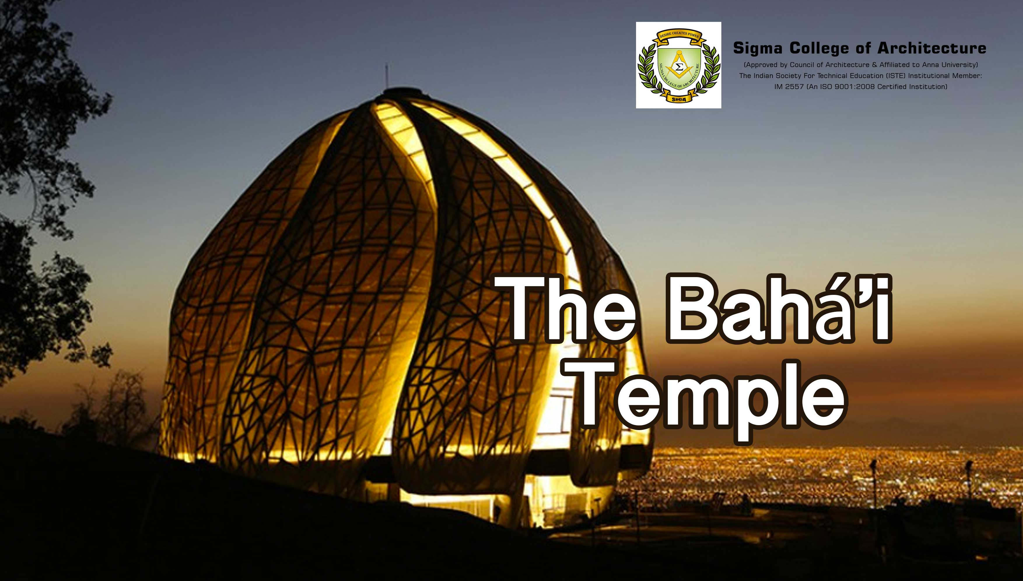 The Bahá'i Temple