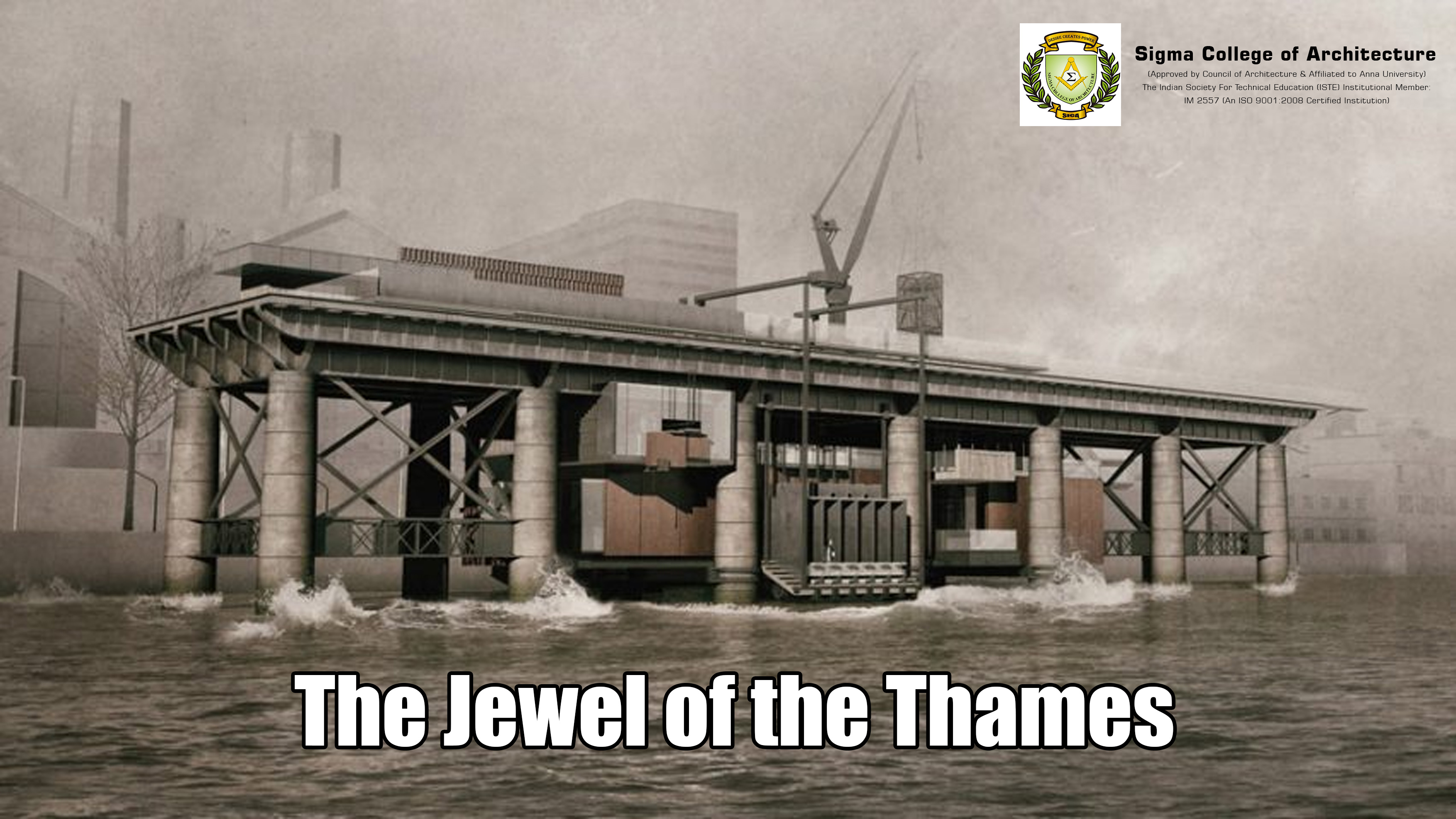 The Jewel of the Thames
