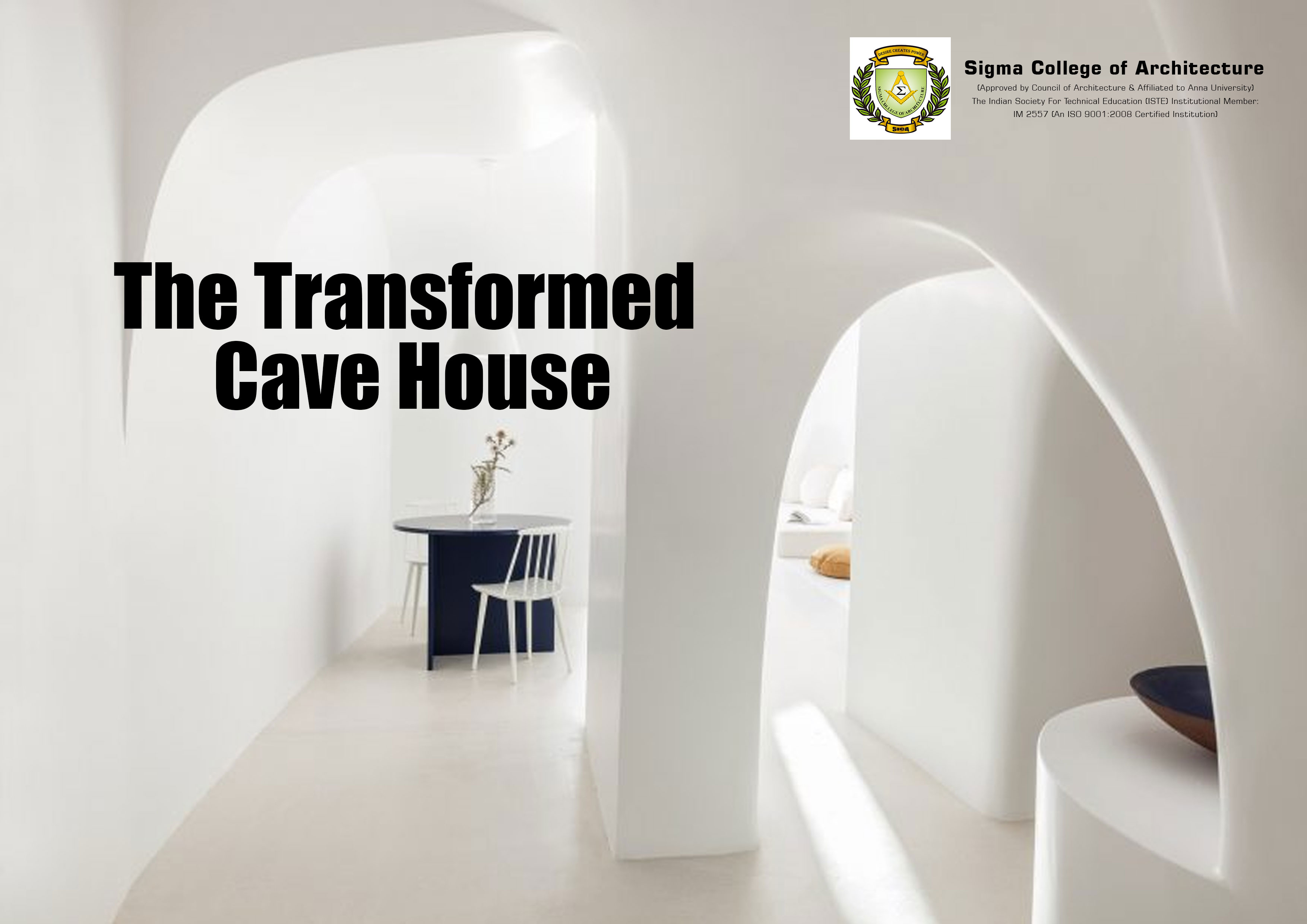 The Transformed Cave House