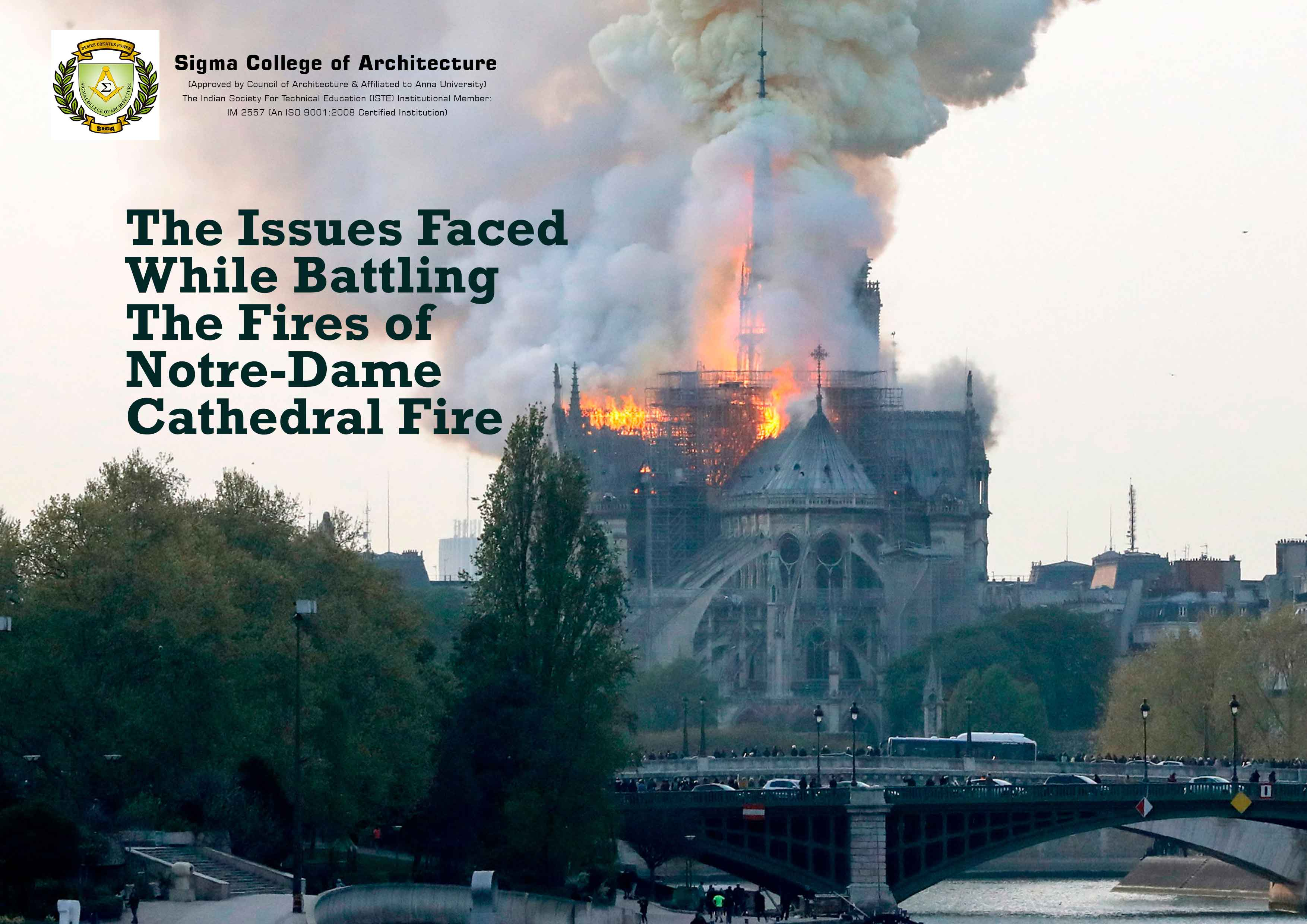 The Issues Faced While Battling The Fires of Notre-Dame Cathedral Fire