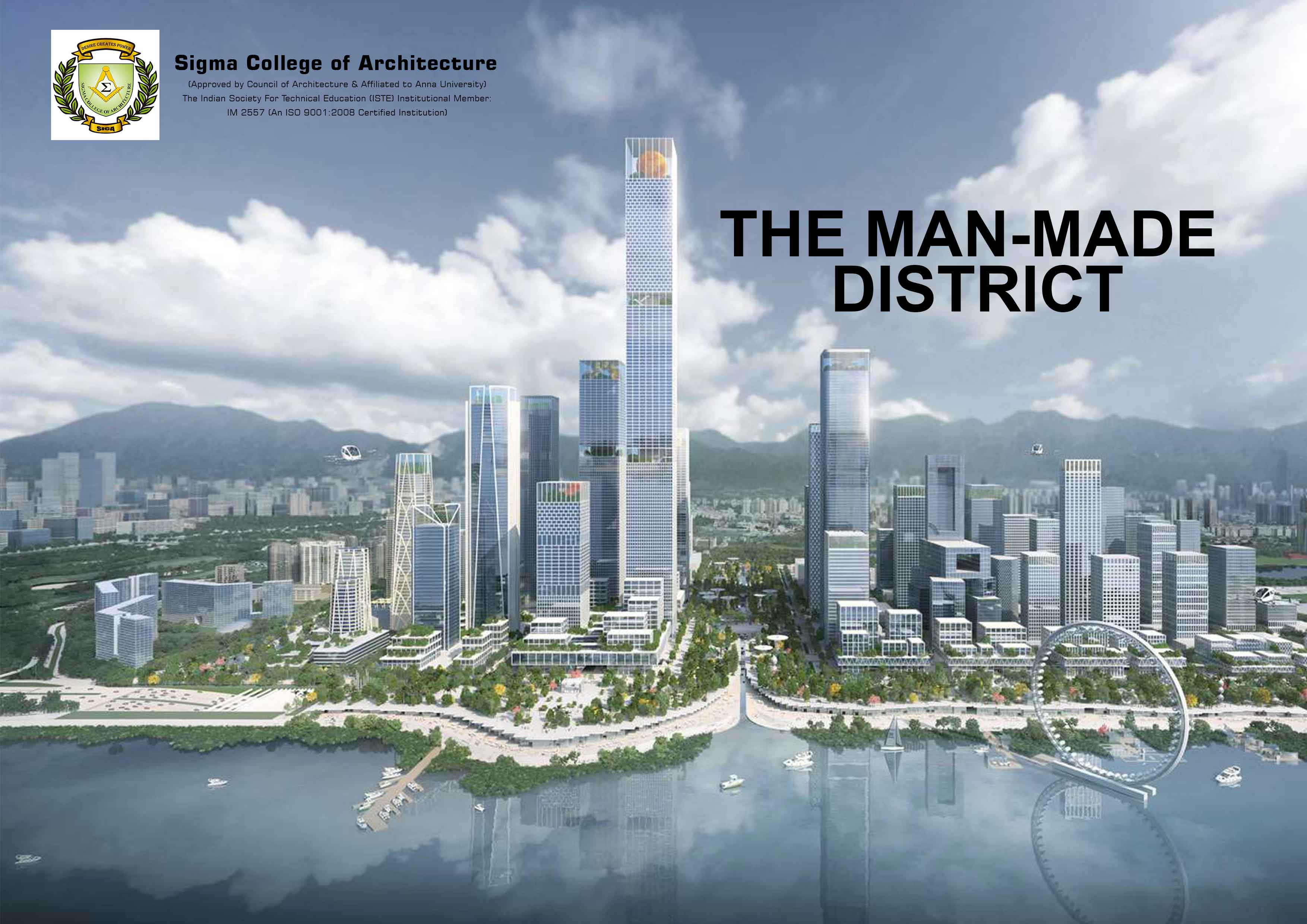 The Man-made District
