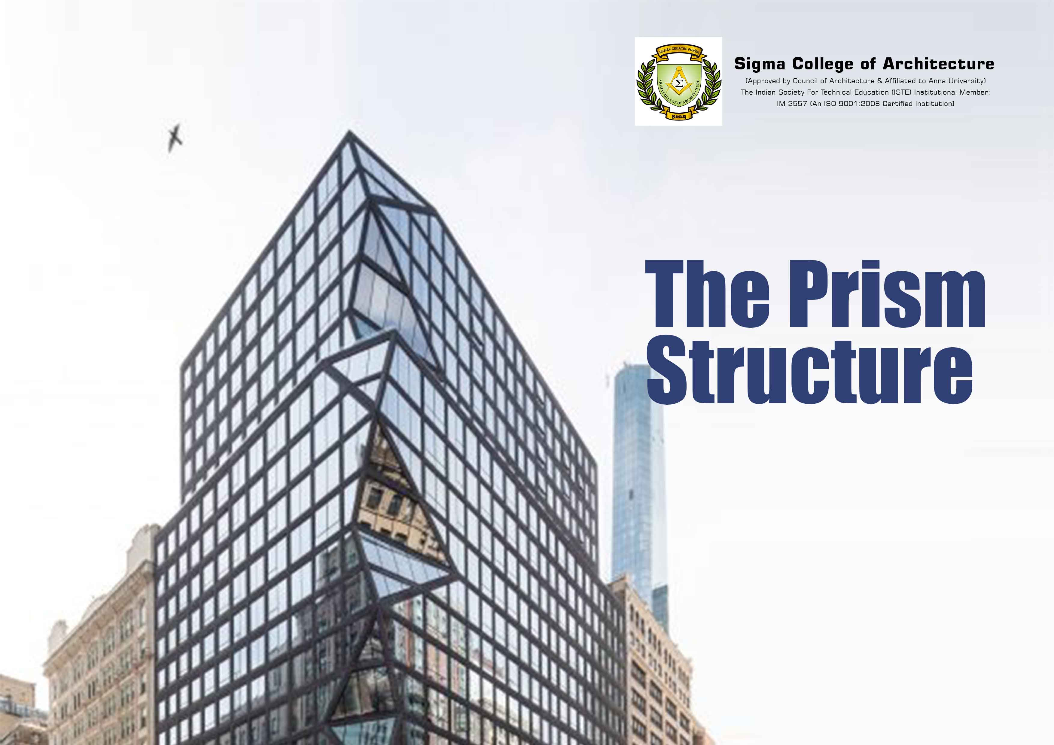 The Prism Structure