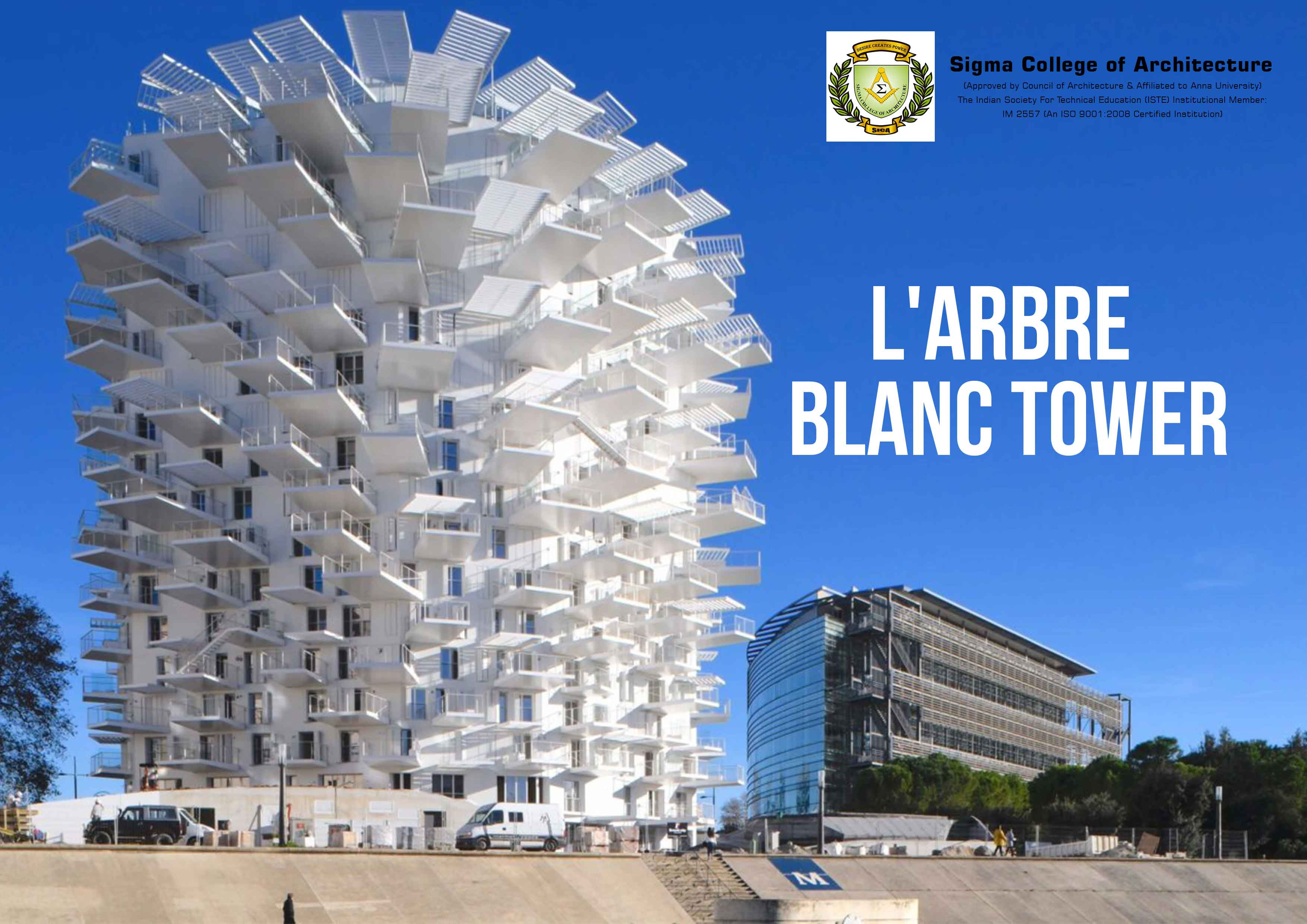 L'Arbre Blanc Tower