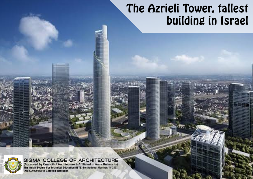 The Azrieli Tower, tallest building in Israel.