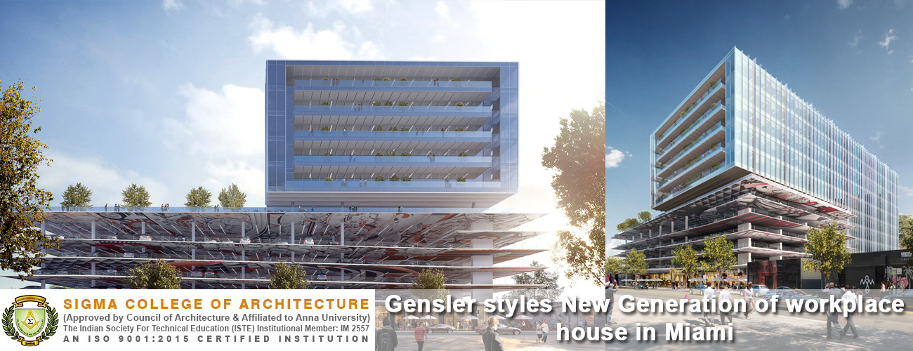 Gensler styles New Generation of workplace house in Miami