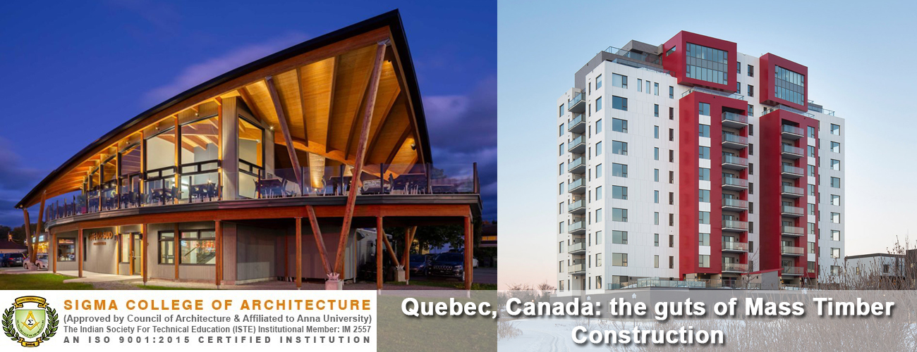 Quebec, Canada: the guts of Mass Timber Construction