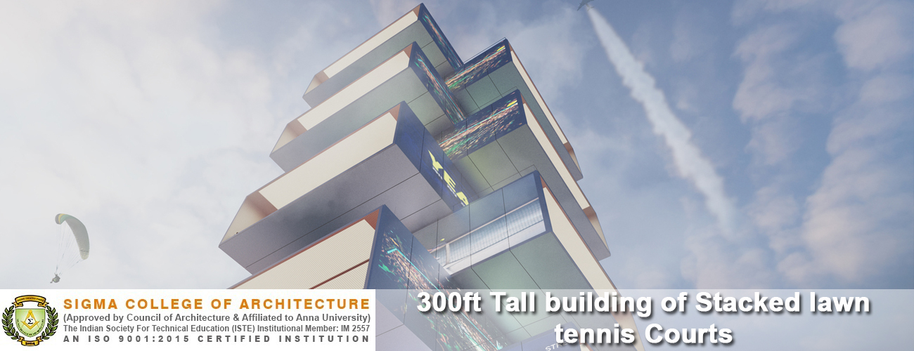 300ft Tall building of Stacked lawn tennis Courts