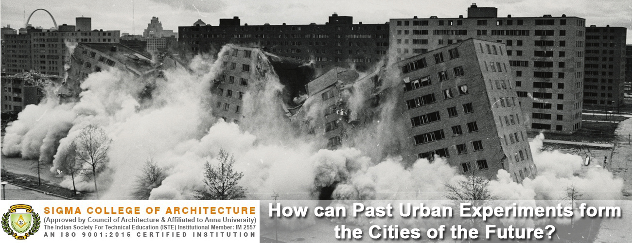 How can Past Urban Experiments form the Cities of the Future?