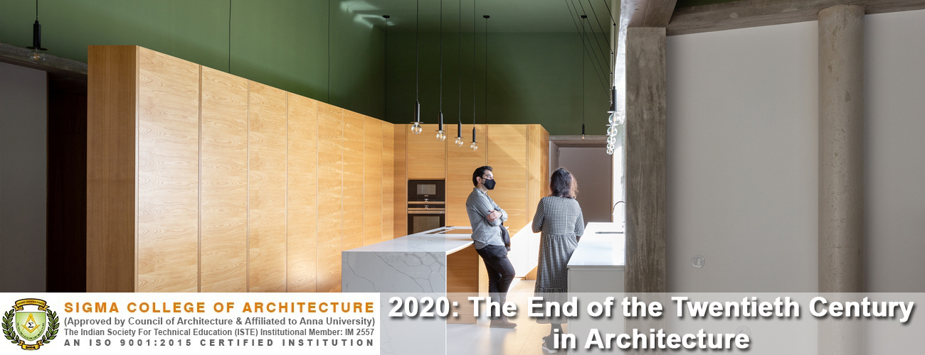 2020: The End of the Twentieth Century in Architecture